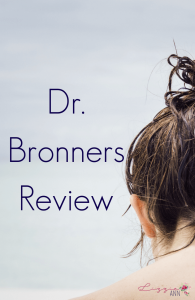 Dr. Bronners Review