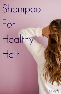 Shampoo For Healthy Hair
